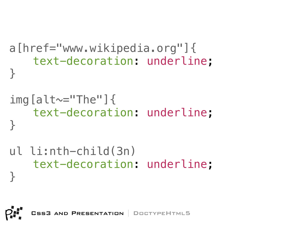 "a[href=""www.wikipedia.org""]{! text-decoration: ..."