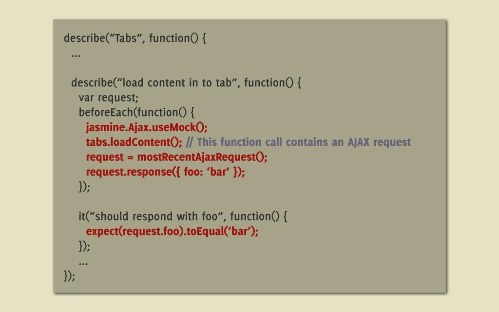 """describe(""""Tabs"""", function() { ... describe(""""loa..."""