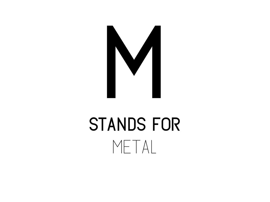 stands for metal m