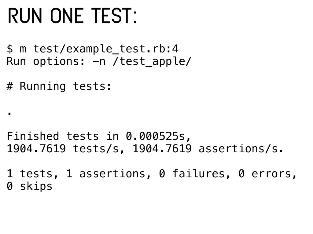 $ m test/example_test.rb:4 Run options: -n /tes...