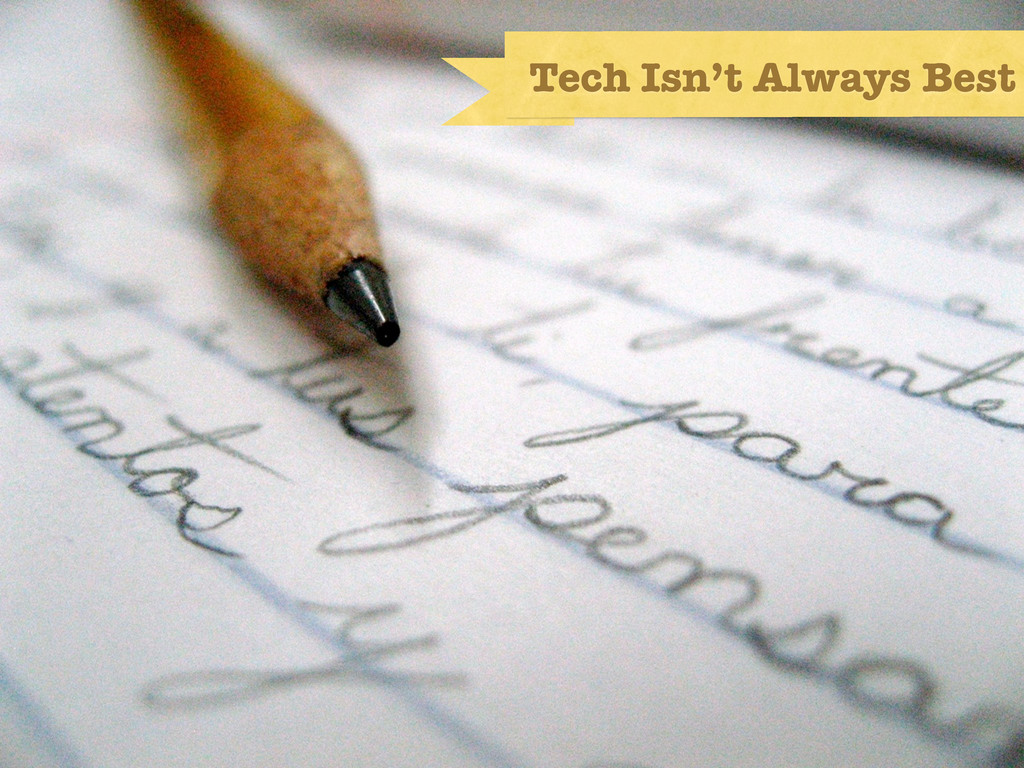 technology doesn't solve all ills (pencil photo...