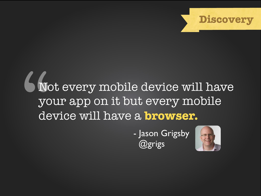 "stat about browser usage ""Not every mobile devi..."