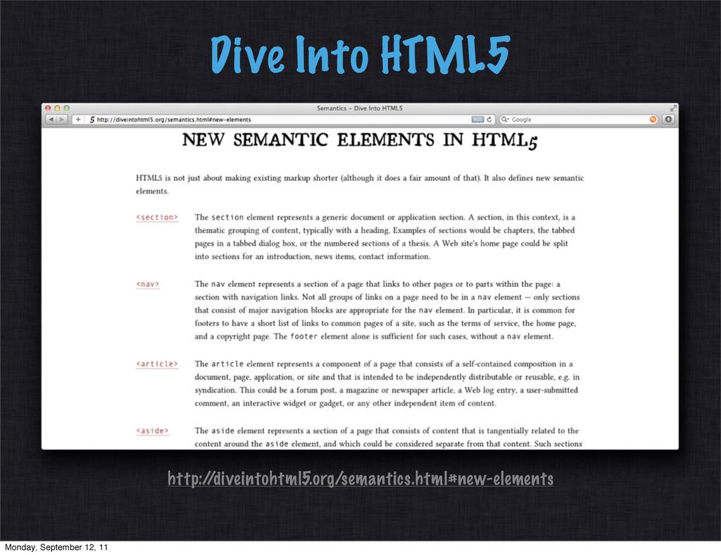 Dive Into HTML5 http:/ /diveintohtml5.org/seman...