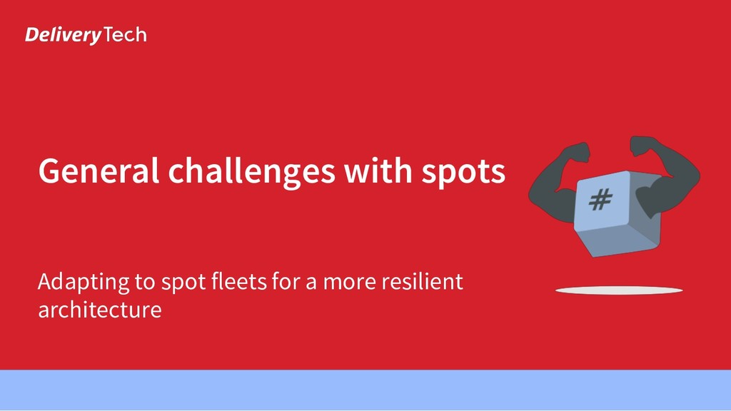 Adapting to spot fleets for a more resilient ar...