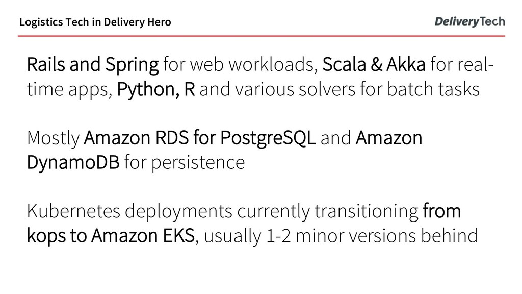 Rails and Spring for web workloads, Scala & Akk...