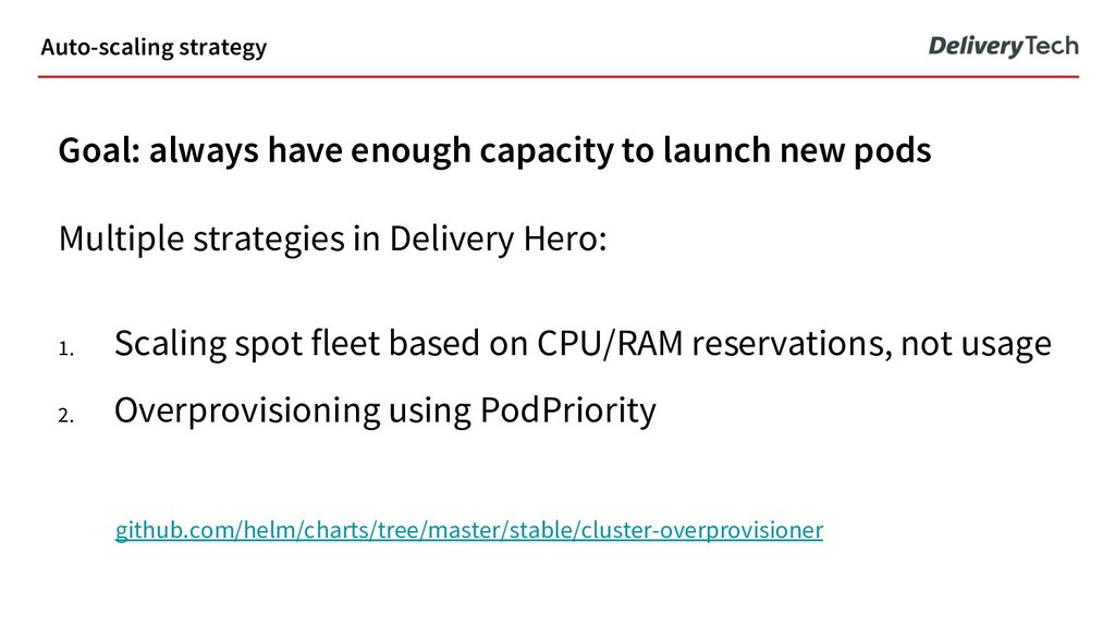 Goal: always have enough capacity to launch new...