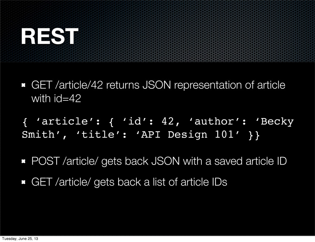 REST GET /article/42 returns JSON representatio...