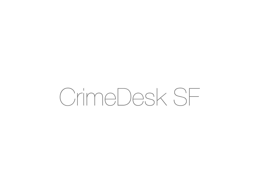 CrimeDesk SF