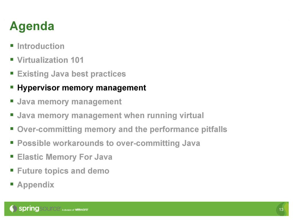 13 Agenda § Introduction § Virtualization 1...