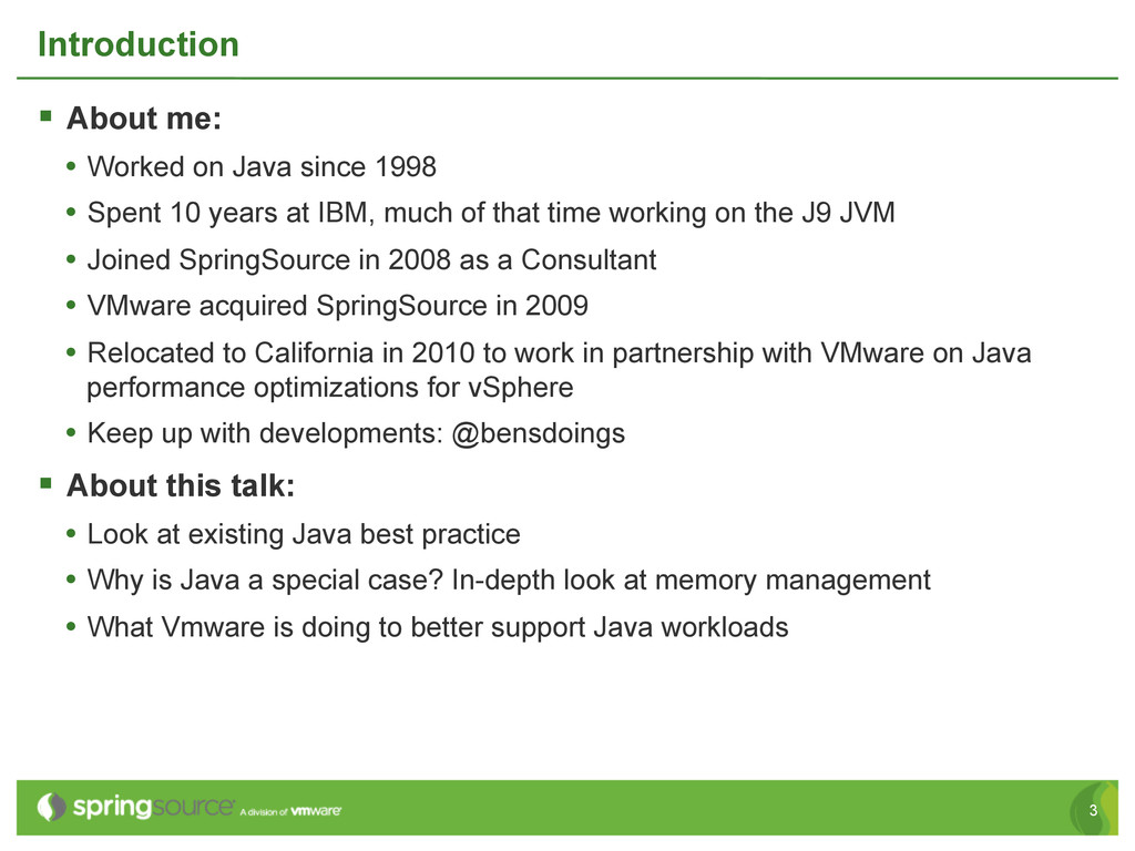 3 Introduction § About me: • Worked on Java ...