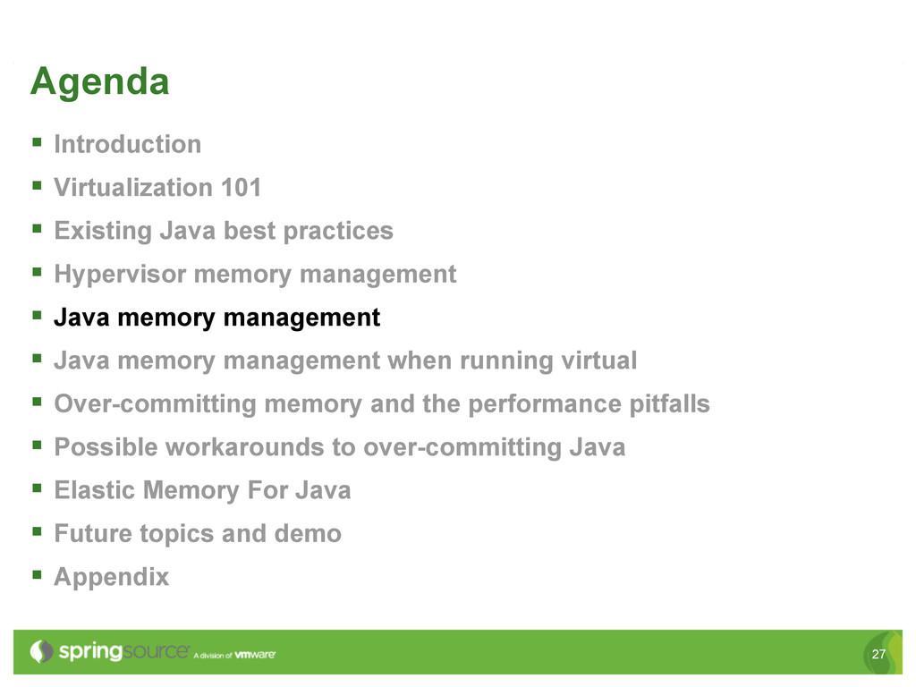 27 Agenda § Introduction § Virtualization 1...