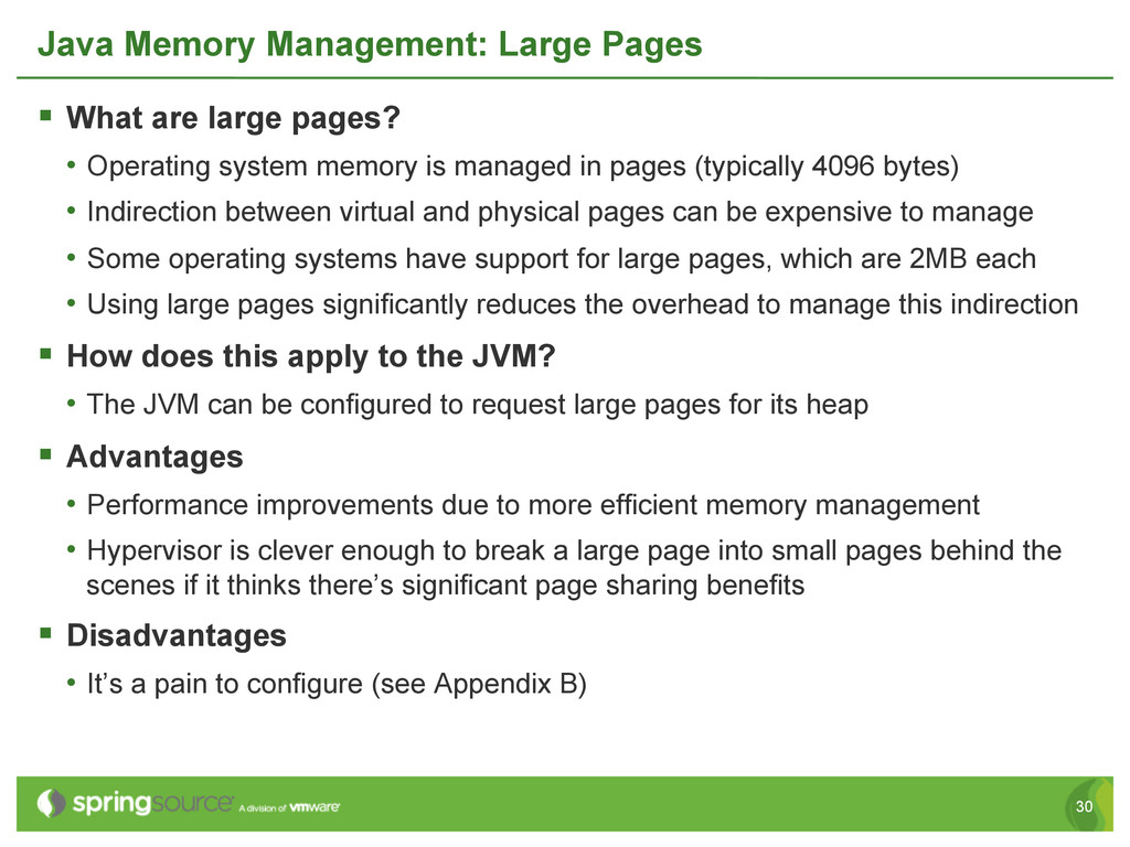 30 Java Memory Management: Large Pages § What...