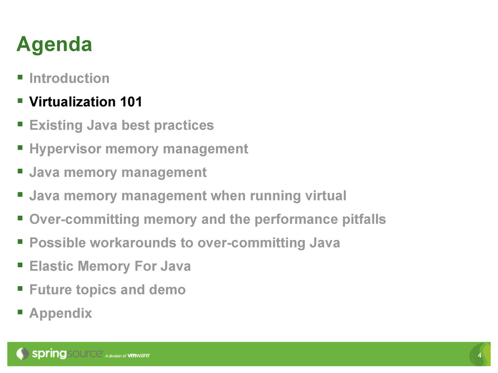 4 Agenda § Introduction § Virtualization 10...