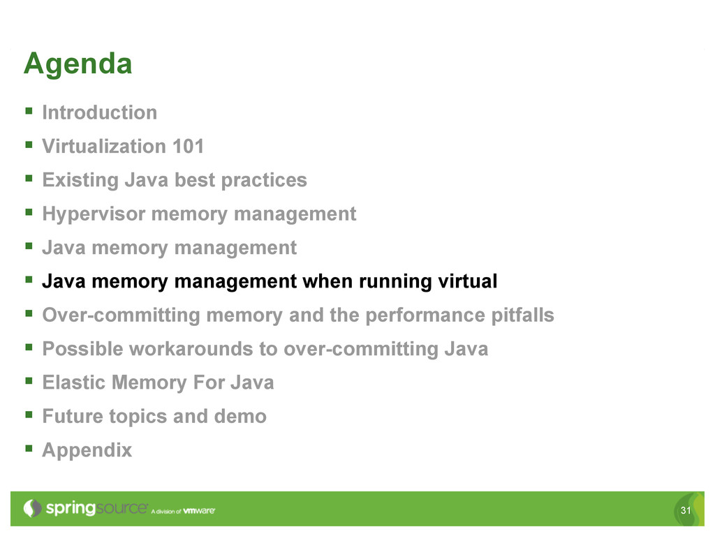 31 Agenda § Introduction § Virtualization 1...