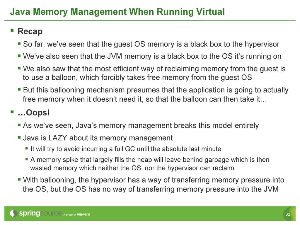 32 Java Memory Management When Running Virtual ...