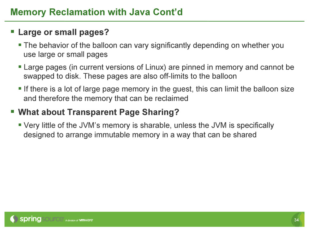 34 Memory Reclamation with Java Cont'd § Larg...