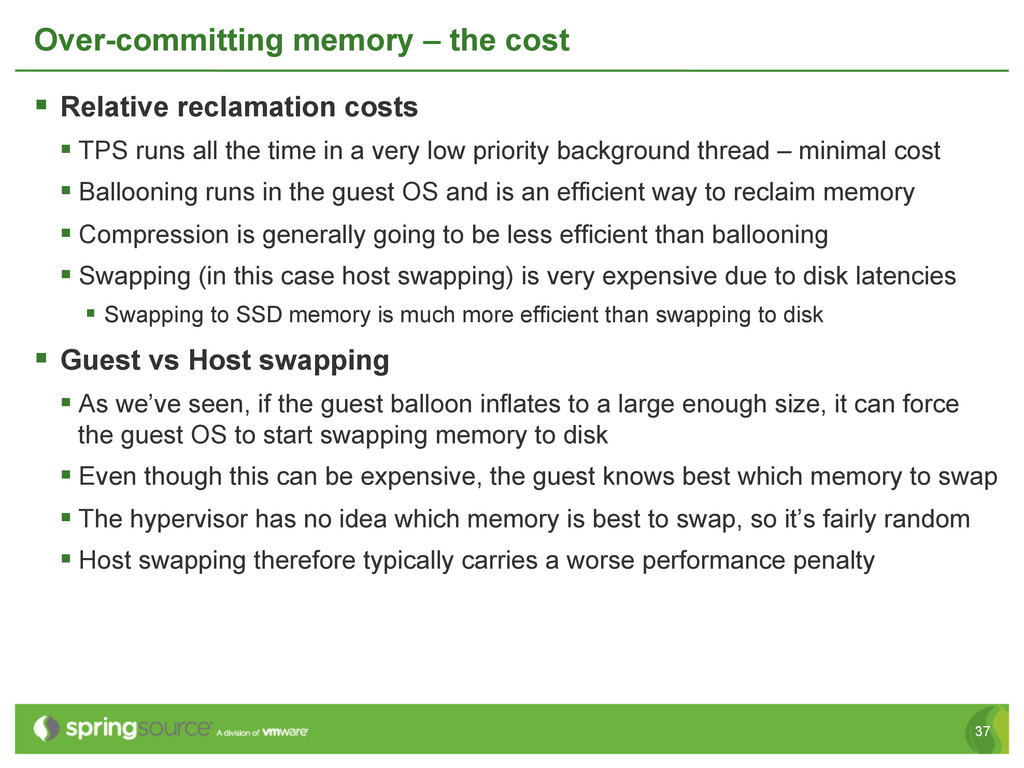 37 Over-committing memory – the cost § Relati...