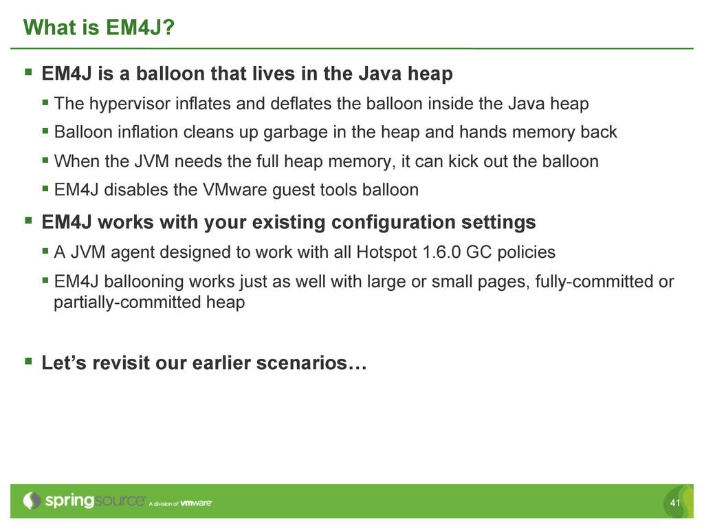 41 What is EM4J? § EM4J is a balloon that liv...