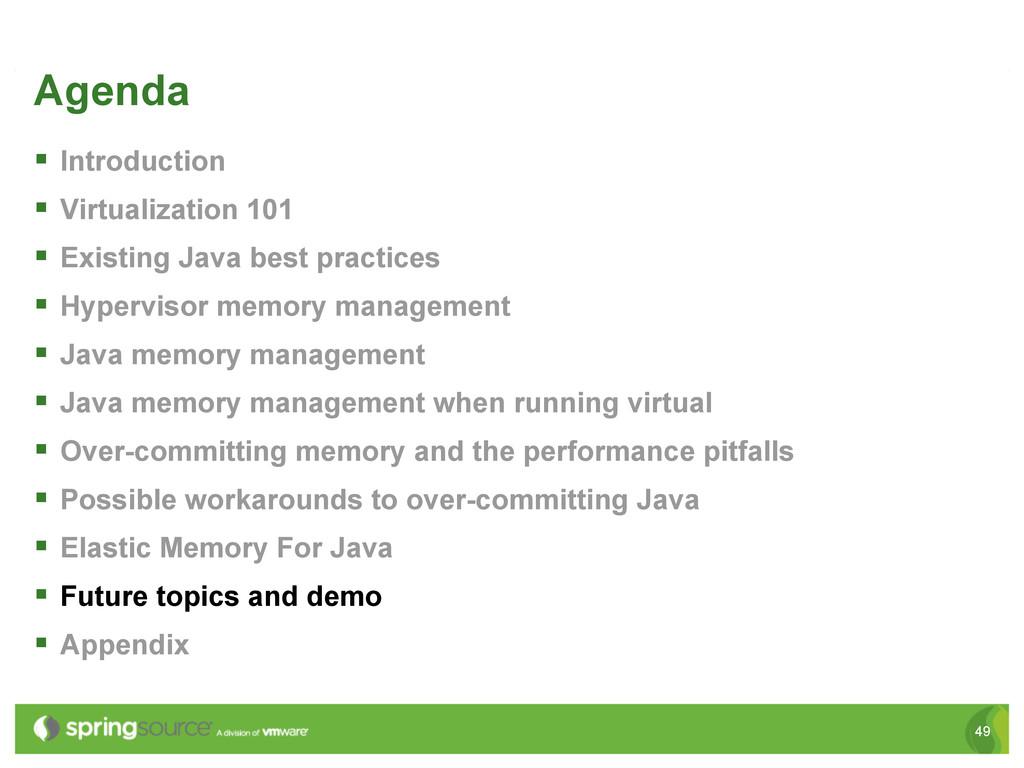 49 Agenda § Introduction § Virtualization 1...