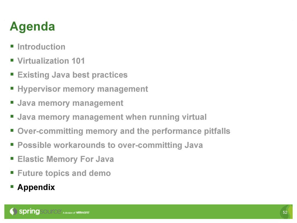 52 Agenda § Introduction § Virtualization 1...