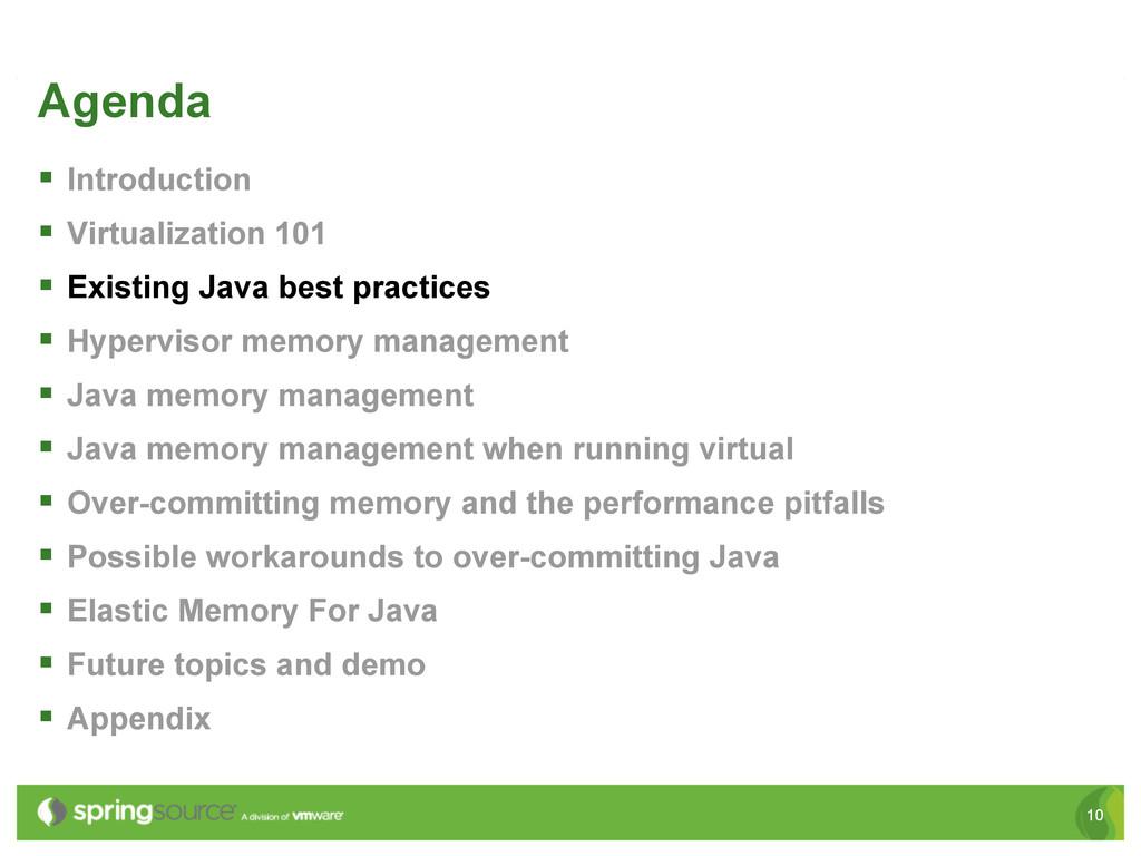 10 Agenda § Introduction § Virtualization 1...