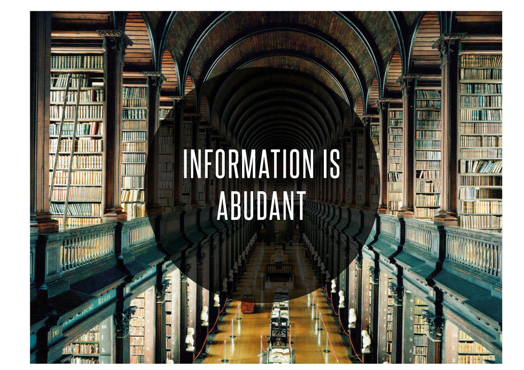 INFORMATION IS ABUDANT