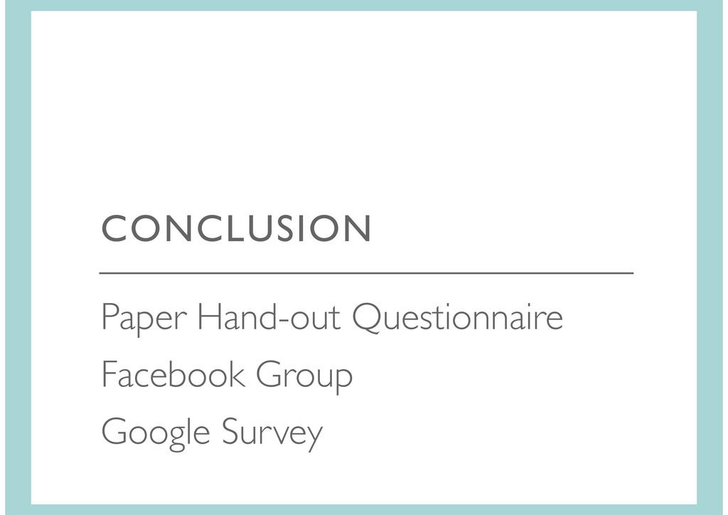 Facebook Group Google Survey CONCLUSION Paper H...