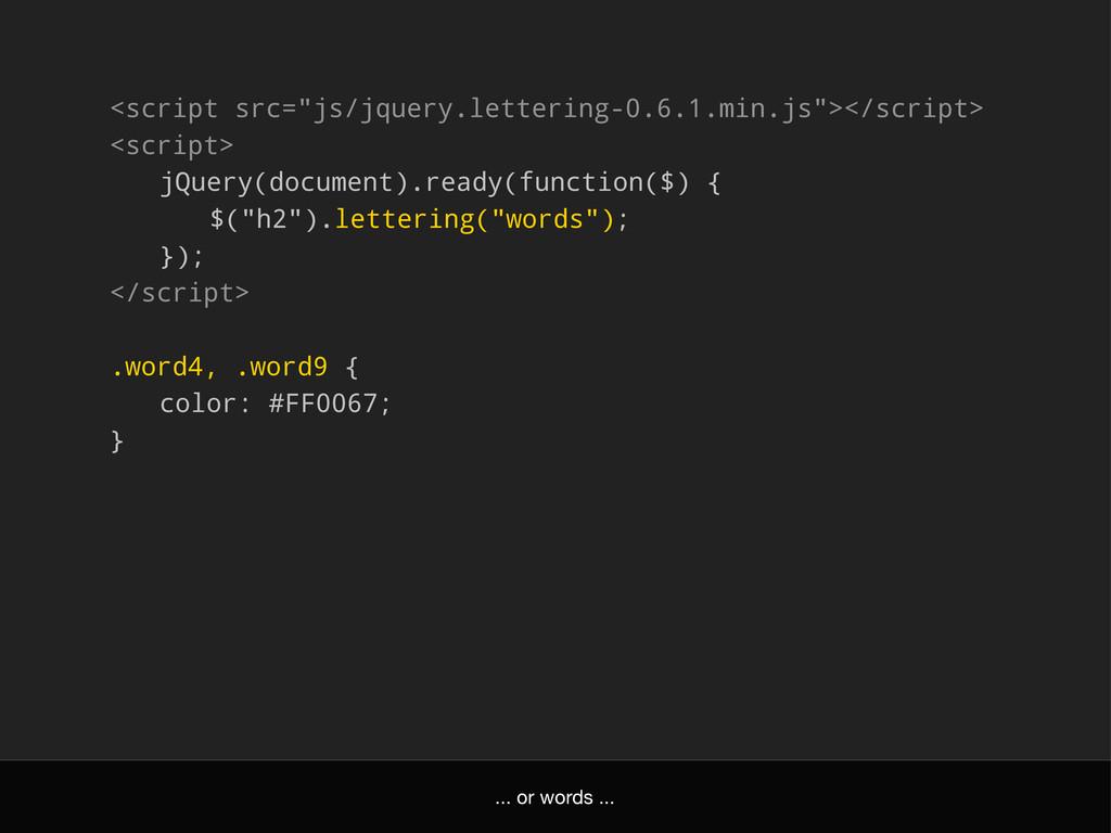 "<script src=""js/jquery.lettering-0.6.1.min.js"">..."