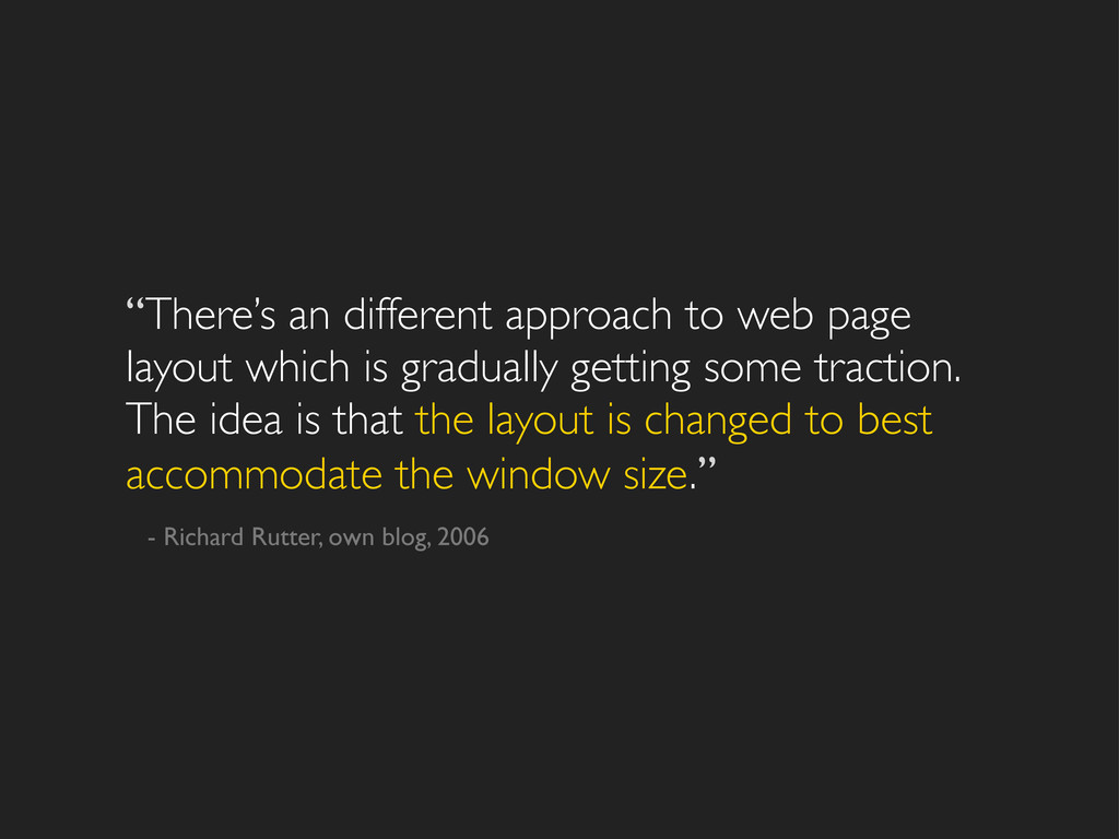 """""""There's an different approach to web page layo..."""