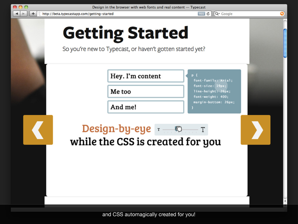 and CSS automagically created for you!