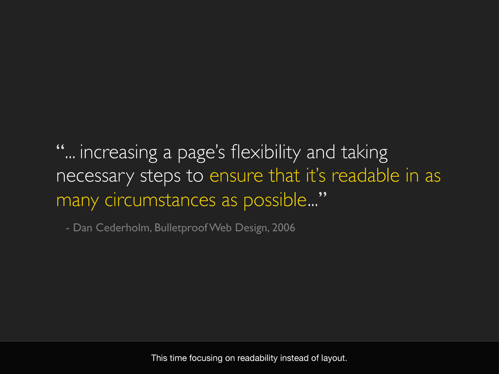 """""""... increasing a page's flexibility and taking ..."""