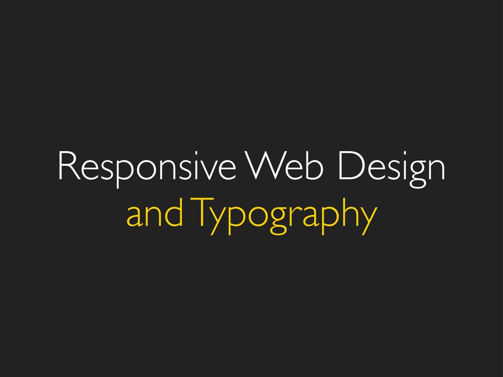 Responsive Web Design and Typography