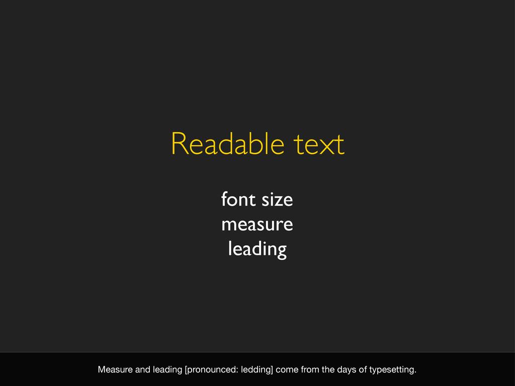 Readable text font size measure leading Measure...