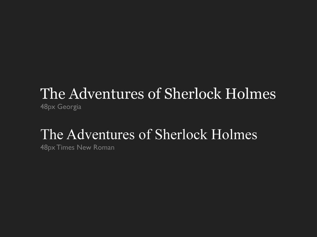 The Adventures of Sherlock Holmes 48px Georgia ...