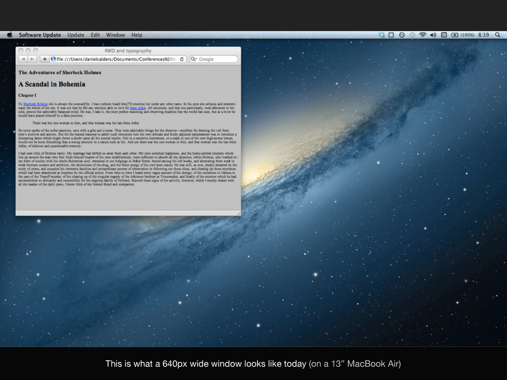 This is what a 640px wide window looks like tod...