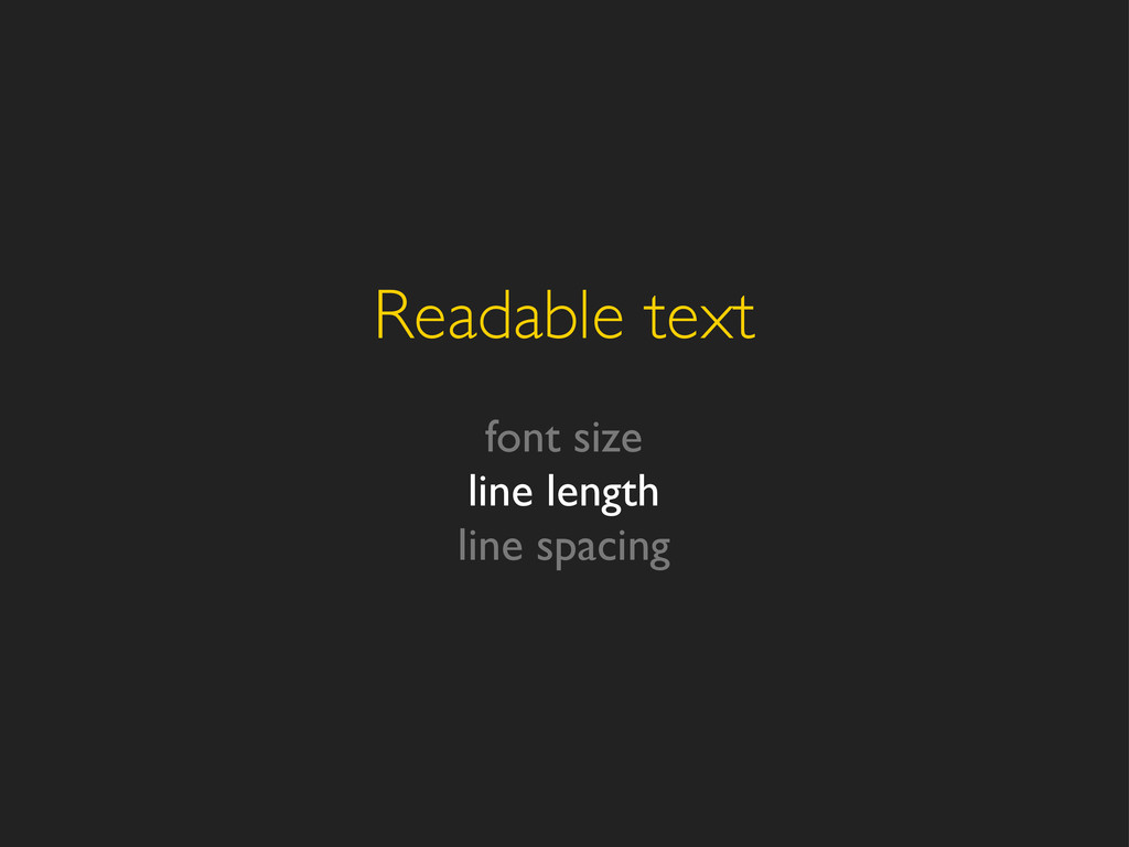 Readable text font size line length line spacing