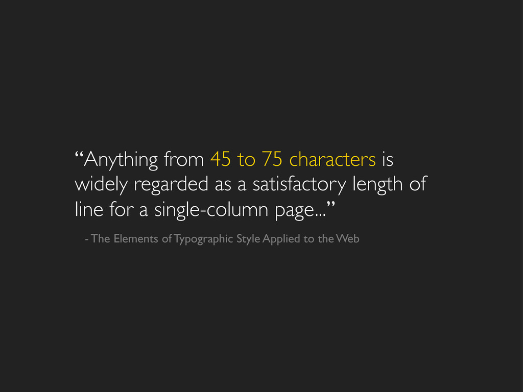 """""""Anything from 45 to 75 characters is widely re..."""