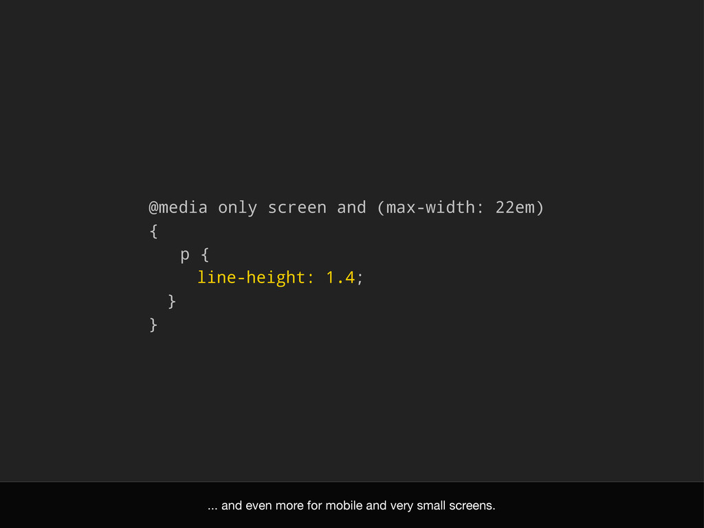@media only screen and (max-width: 22em) { p { ...