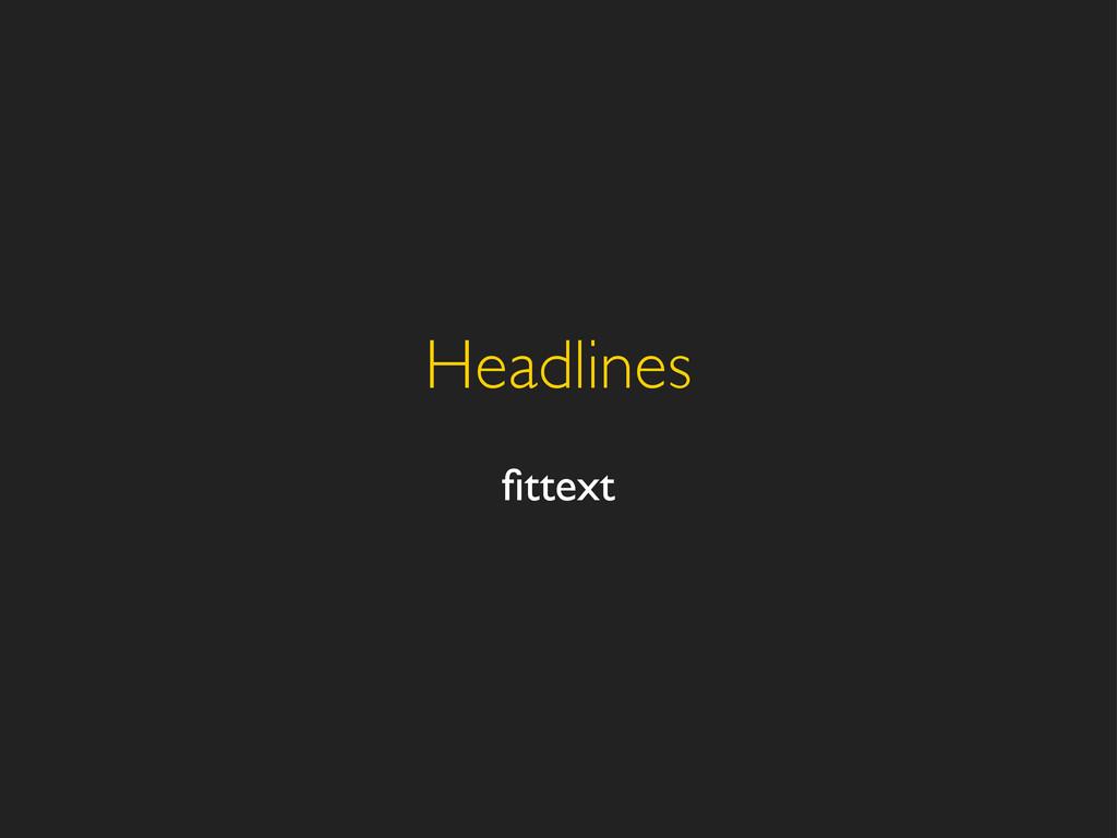Headlines fittext