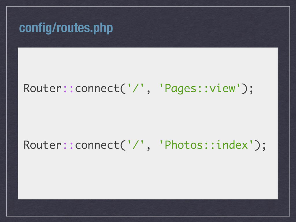 config/routes.php Router::connect('/', 'Pages::v...