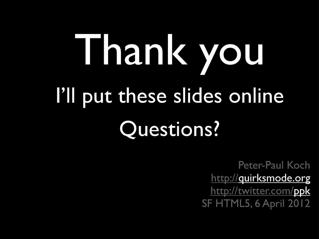 Peter-Paul Koch http://quirksmode.org http://tw...
