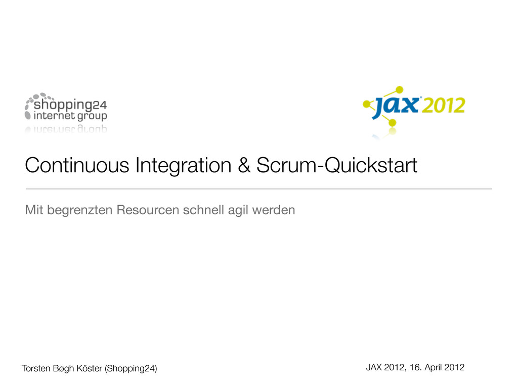 Continuous Integration & Scrum-Quickstart Torst...