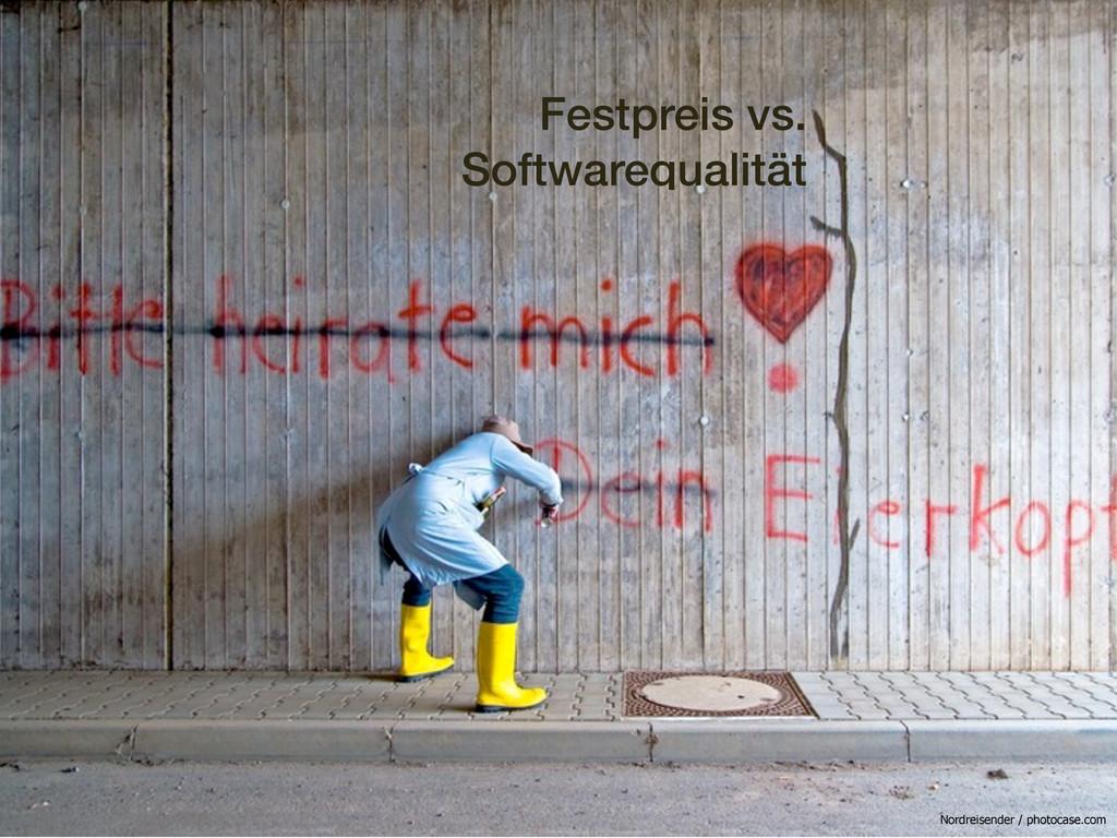 Festpreis vs. Softwarequalität Nordreisender / ...