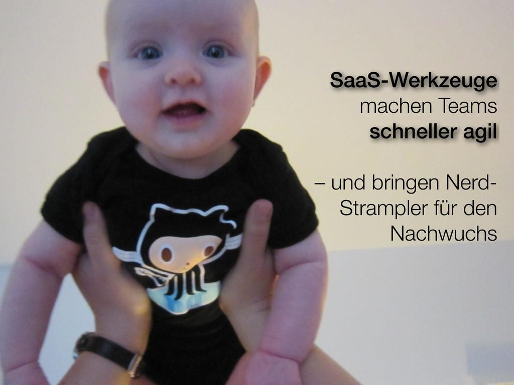 SaaS-Werkzeuge machen Teams schneller agil – un...