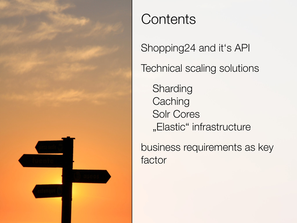 Contents Shopping24 and it's API Technical scal...