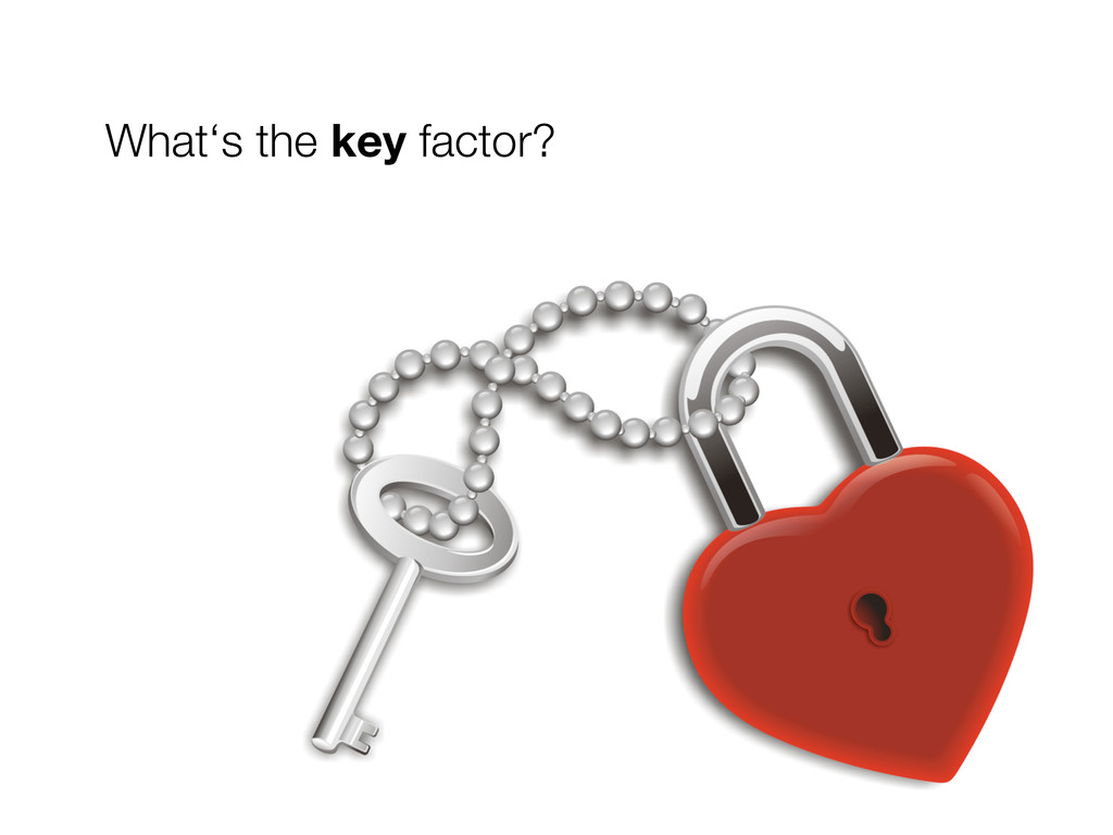 What's the key factor?