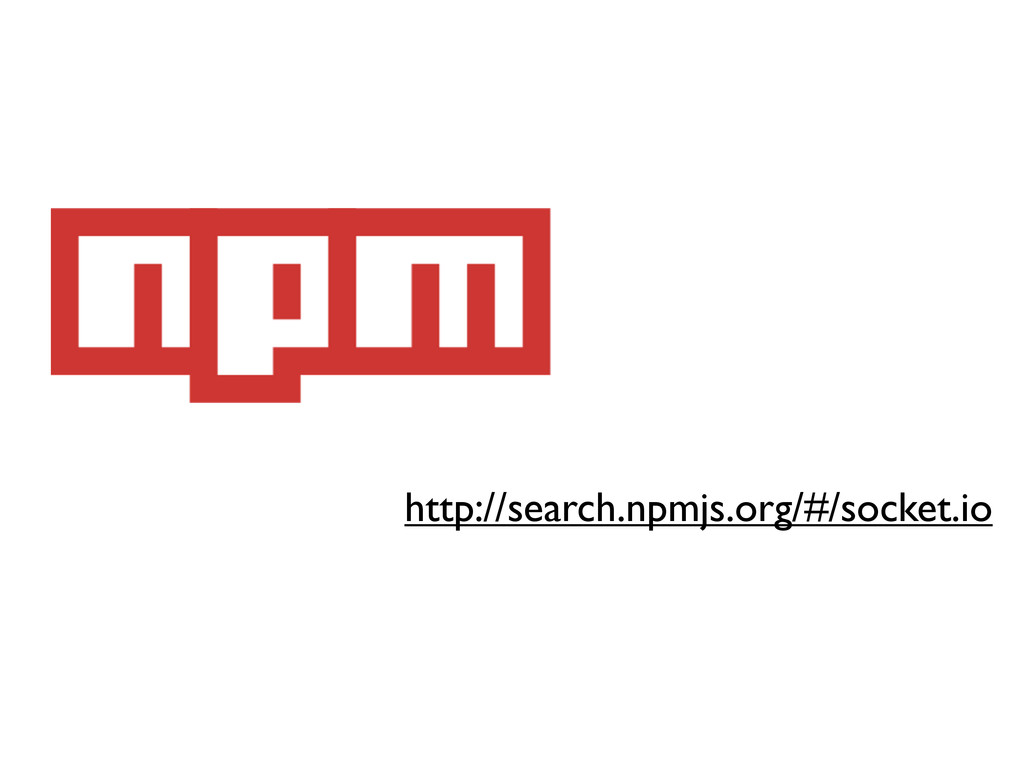 http://search.npmjs.org/#/socket.io