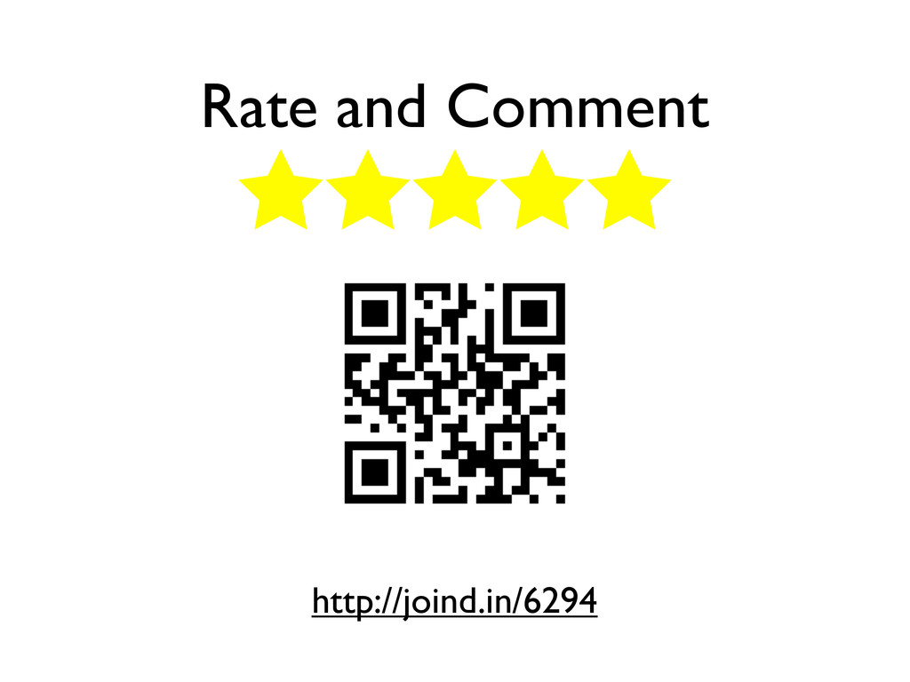 Rate and Comment http://joind.in/6294