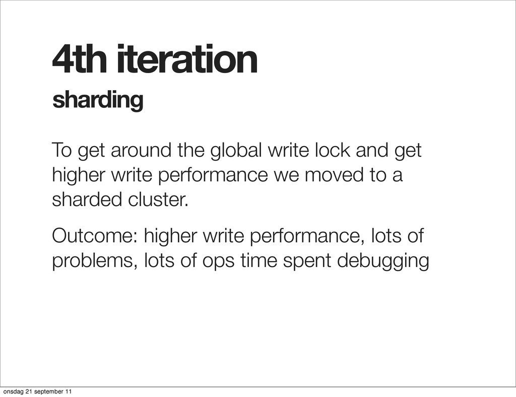sharding 4th iteration To get around the global...