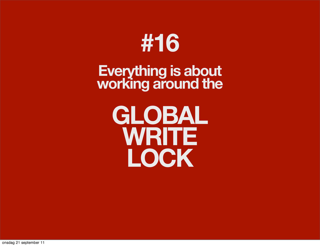 #16 Everything is about working around the GLOB...